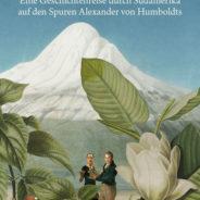 Weltgeschichtentag: Auf den Spuren Alexander von Humboldts, KULT-Theater Braunschweig, 20.3.2019, 19.30 h