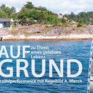 """""""Auf Grund"""" Erzählperformance mit Ragnhild A. Mørch in Berlin, 8.11.2019 um 19.30 h"""