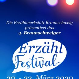 4. Braunschweiger Erzählfestival im Schimmelhof, 20.-22.3.2020